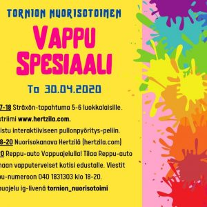 Tornion nuorisotoimen VappuSpesiaalia to 30.4 klo 17.00 alkaen!